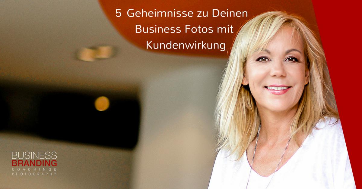 5 Geheimnisse zu Deinen Business Fotos mit Kundenwirkung - Business Portraits - Business Branding Berlin